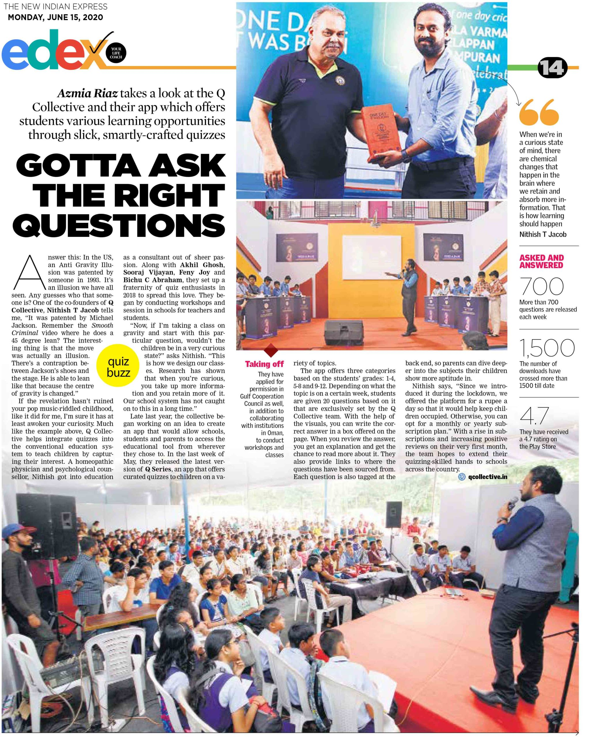 Gotta ask the right questions – The New Indian Express, Edex June 15 2020