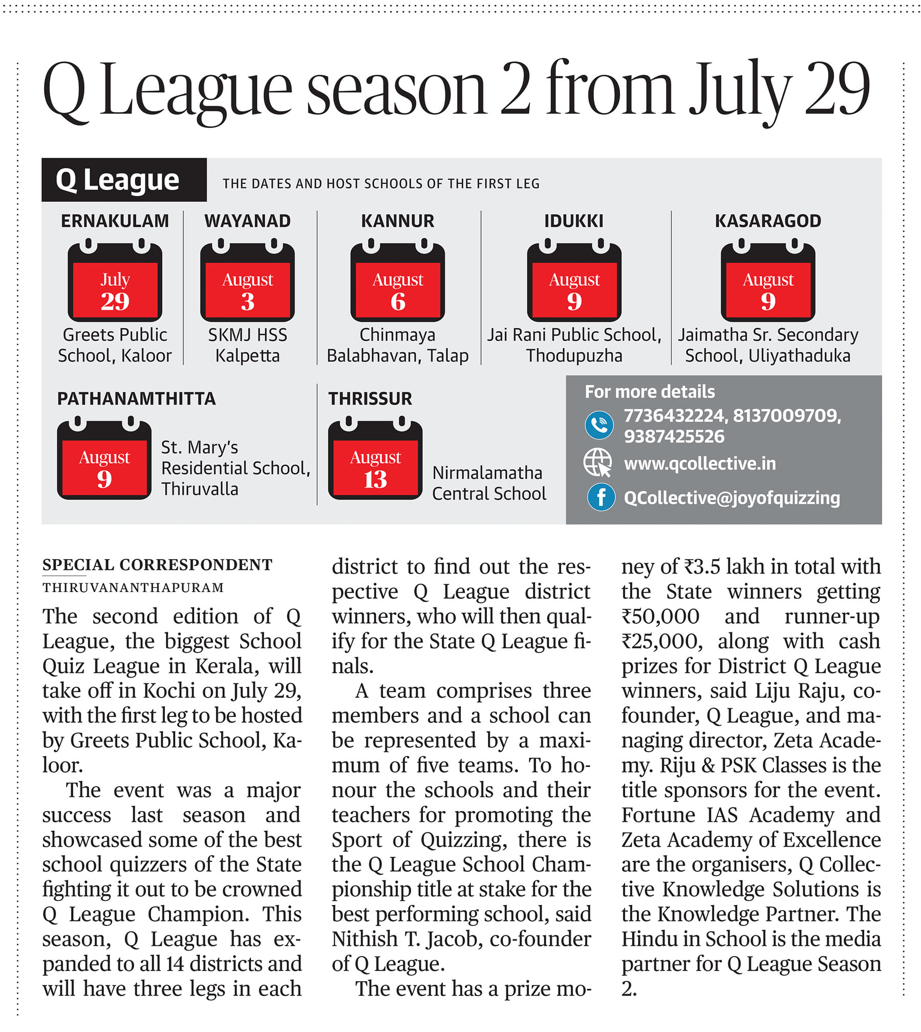 Pre event coverage of Q League season 2, The Hindu